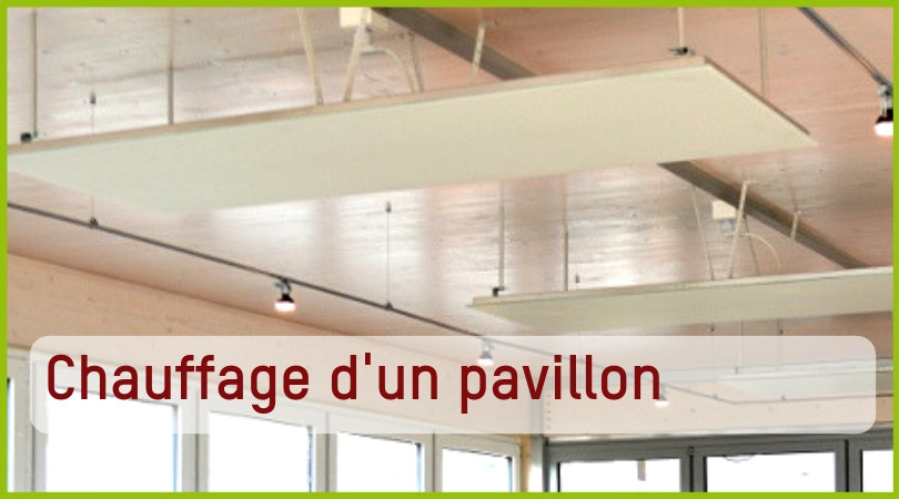 Chauffer un pavillon